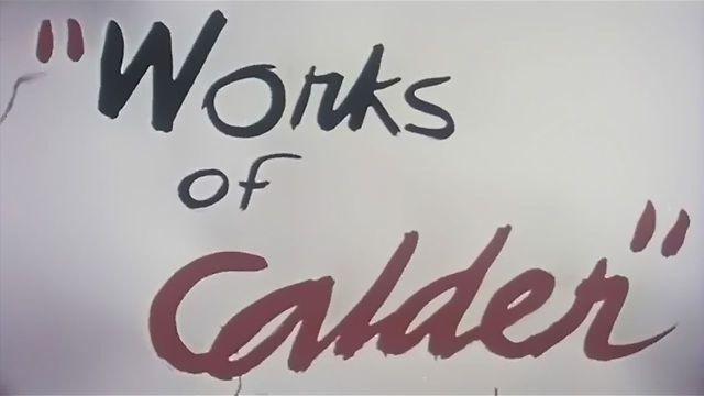Ένα σπάνιο φιλμ με τον Calder και τα μαγικά κινούμενα γλυπτά του