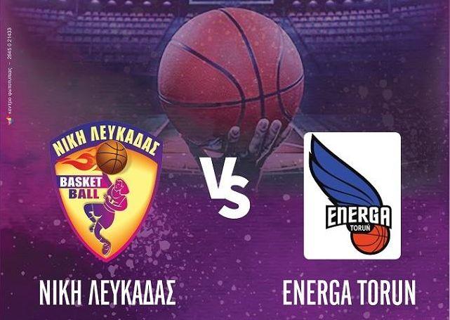 Ευρωπαϊκό κύπελλο μπάσκετ γυναικών: Νίκη Λευκάδας – Energa Torun