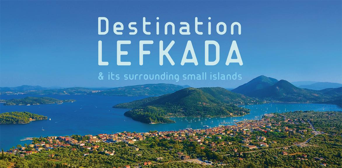 Ολοκληρώθηκε ο νέος οδηγός Destination Lefkada για το 2020